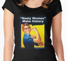 Nasty Women Make History - Rosie The Riveter Shirt Women's Fitted Scoop T-Shirt