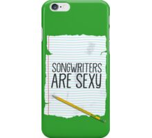 Songwriters Are Sexy (phone case) iPhone Case/Skin