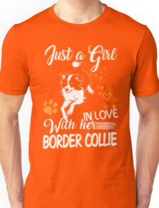 Just Girl In Love With Her Border Collie Unisex T-Shirt