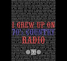I Grew Up On 70's Country Radio (black phone case) by For The Country Record