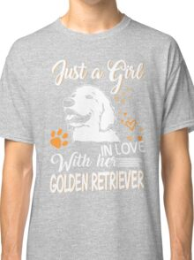 Just Girl In Love With Her Golden Retriever Classic T-Shirt