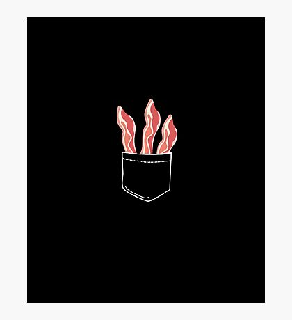 Bacon In Pocket Photographic Print