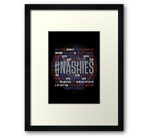 #Nashies - Fans of Nashville! (poster) Framed Print