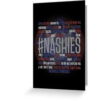 #Nashies - Fans of Nashville! (poster) Greeting Card