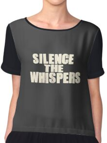 Silence the whispers Chiffon Top