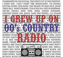 I Grew Up On 00's Country Radio (white poster) by For The Country Record