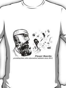 Flower Beard=Alternative bee habitat (Blurb) T-Shirt