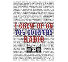 I Grew Up On 70's Country Radio (white poster) Photographic Print