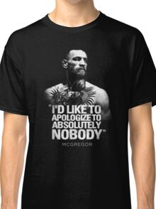 McGregor - Apologize to Nobody Classic T-Shirt