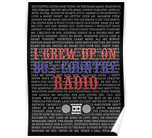I Grew Up On 80's Country Radio (black poster) Poster