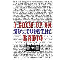 I Grew Up On 90s Country Radio (white poster) Photographic Print