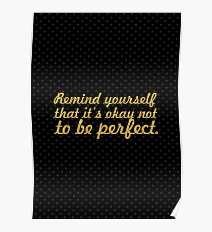 Remind yourself... Inspirational Quote Poster