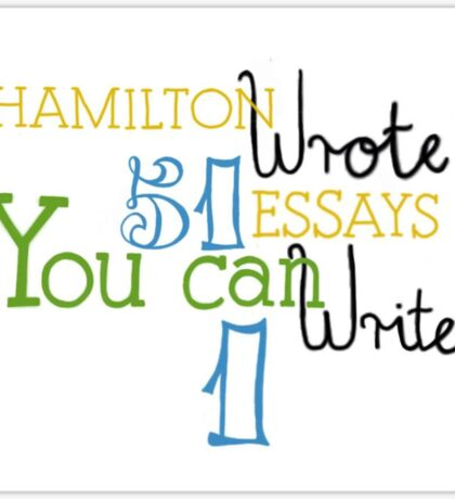Hamilton Essays Sticker