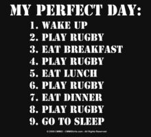 My Perfect Day: Play Rugby - White Text by cmmei