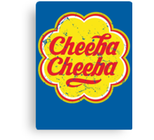 Cheeba Cheeba Canvas Print