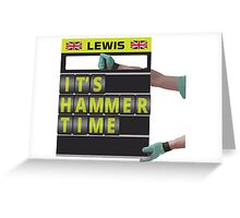 It's hammer time pit board message Greeting Card