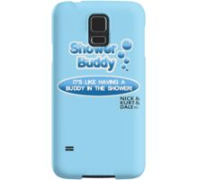 Shower Buddy Samsung Galaxy Case/Skin