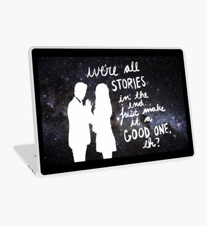we're all stories in the end Laptop Skin