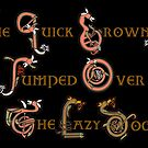 The Quick Brown Fox Jumped Over the Lazy Dog Black by Donna Huntriss