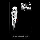 Paul Heyman - Godfather Poster variation by TruthtoFiction