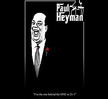 Paul Heyman - Godfather Poster variation by TruthtoFiction