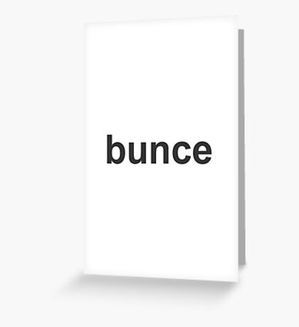 Bunce - The Office - David Brent Greeting Card