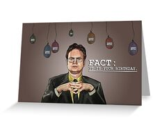 Fact: Dwight Says Happy Birthday! Greeting Card