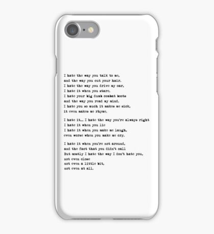 10 Things I Hate About You Poem iPhone Case/Skin