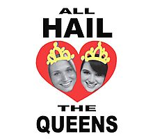 All Hail The Queens Photographic Print