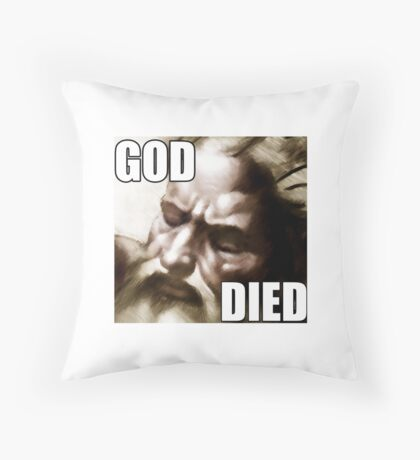 GOD DIED mugs Throw Pillow