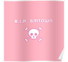REST IN PEACE SMTOWN - PINK Poster