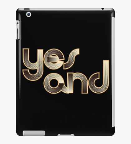 Yes And iPad Case/Skin