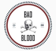 Bad blood x skulls (white shirts) T-Shirt
