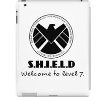 S.H.I.E.L.D- welcome to level 7 iPad Case/Skin
