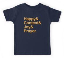Happy, & content & joy & Prayer Kids Tee