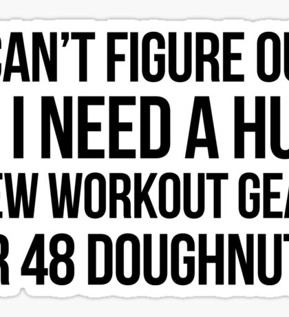 Hug Workout or Doughnuts? Sticker