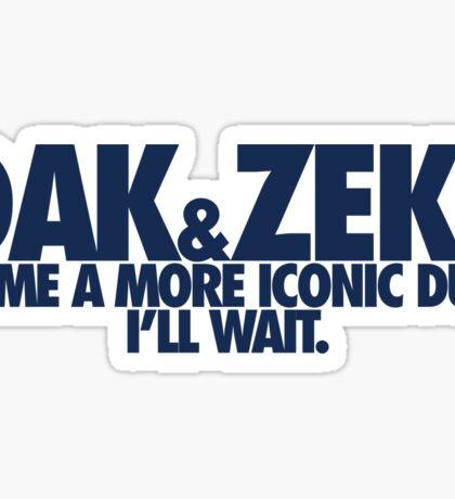 Name A More Iconic Duo (Dak & Zeke) BLUE Sticker
