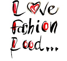 Love,fashion,food... by melissacorsari