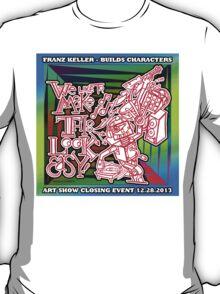 We Like To Make This Look Easy!  - Random Robots Metal For X T-Shirt