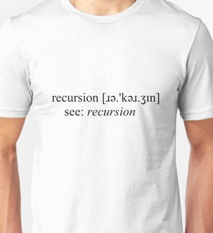 Recursion Definition Unisex T-Shirt
