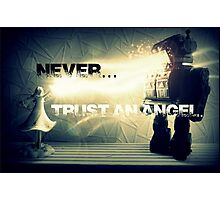 Never trust an Angel Photographic Print