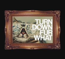 Turn Down Fur What by Primotees