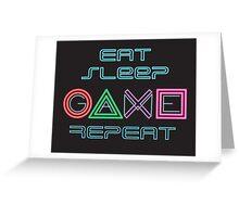Eat Sleep Game Repeat Greeting Card