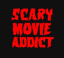 SCARY MOVIE ADDICT Unisex T-Shirt
