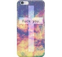 cross fuck you galaxy iPhone Case/Skin