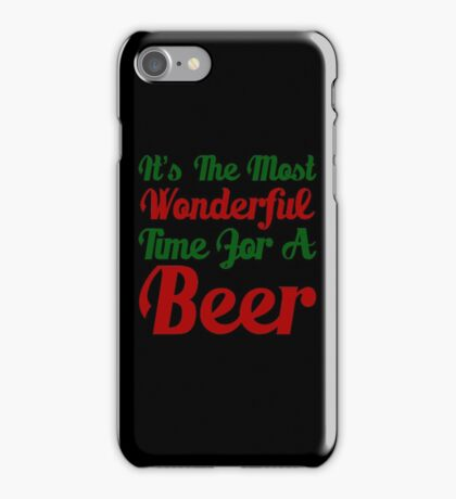 Wonderful Beer T-Shirt, Funny Men Women Love Christmas Gift, it's the most wonderful time for a beer iPhone Case/Skin