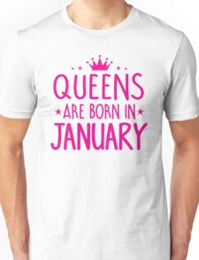 Queens are born in January Birthday Gifts for her Unisex T-Shirt