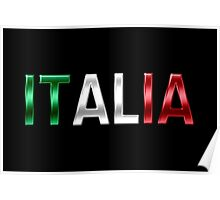 Italia - Italian Flag - Metallic Text Poster
