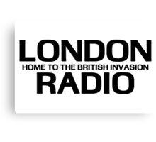 British Invasion - London Radio (Black) Canvas Print