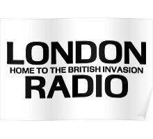 British Invasion - London Radio (Black) Poster